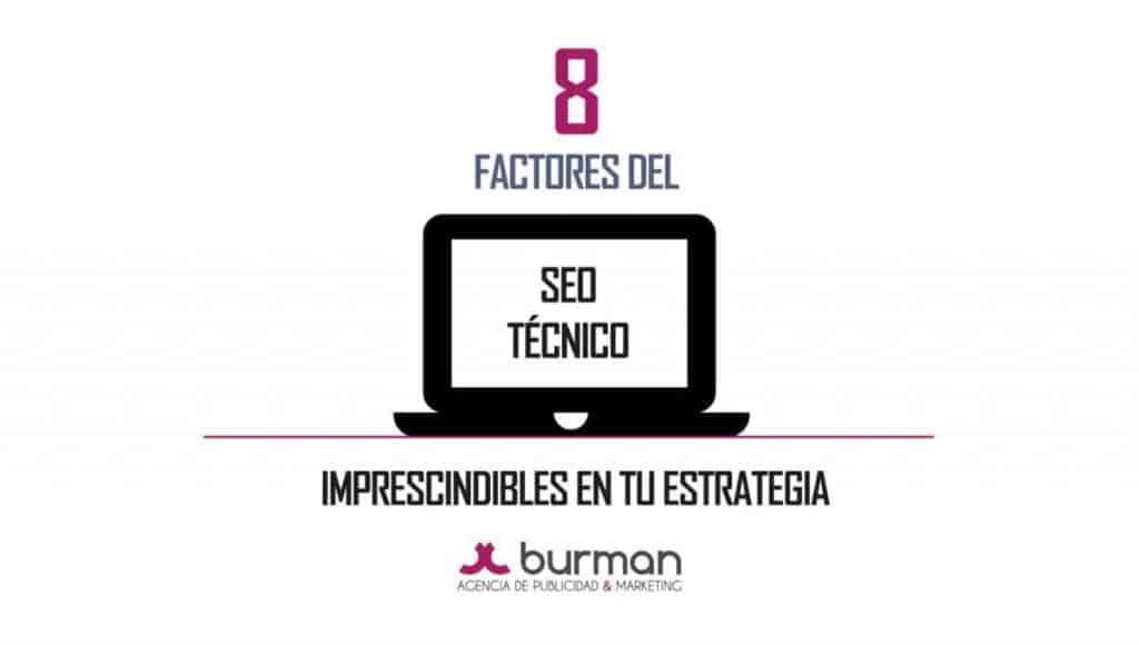 8 factores que influyen en el SEO técnico
