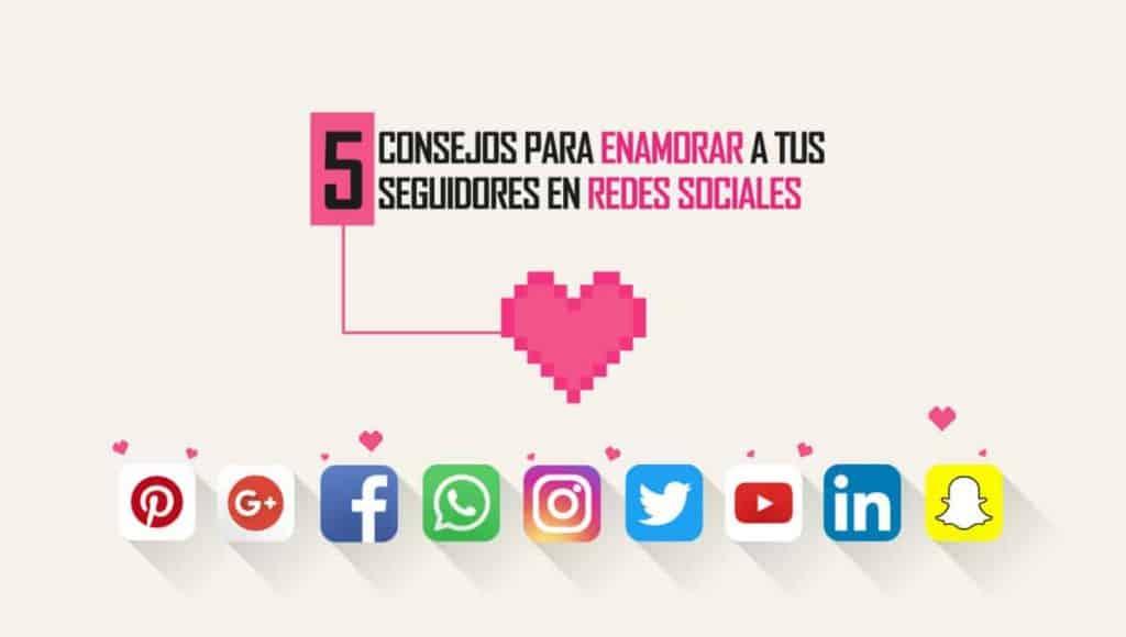 5-consejos-para-enamorar-tus-seguidores-redes-sociales