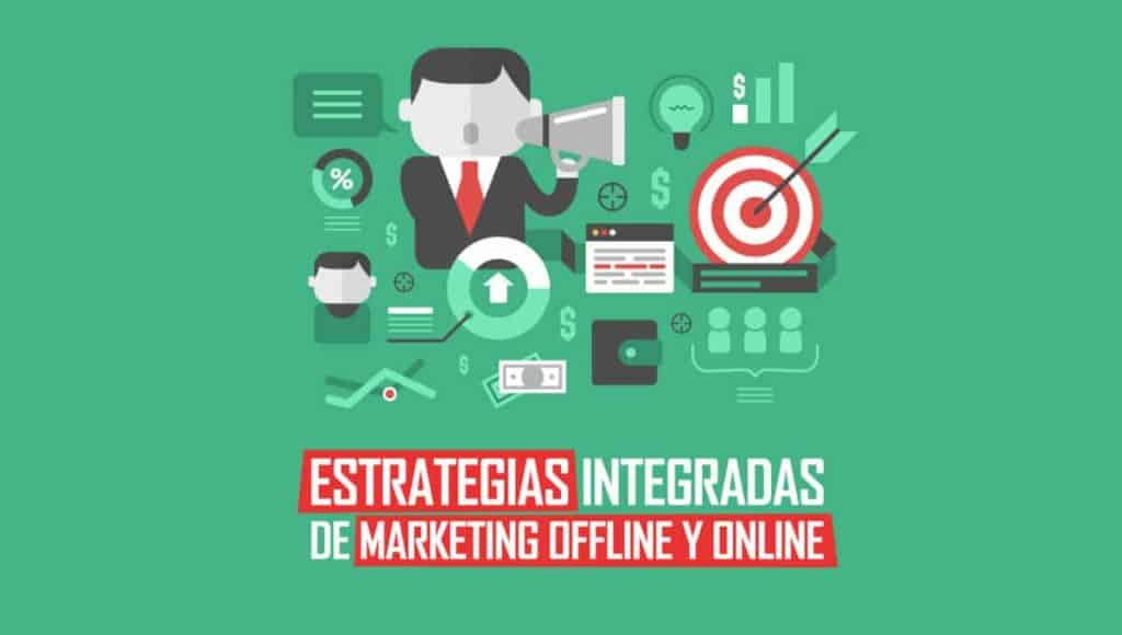 ¿Cómo integrar el marketing online y offline de manera exitosa?