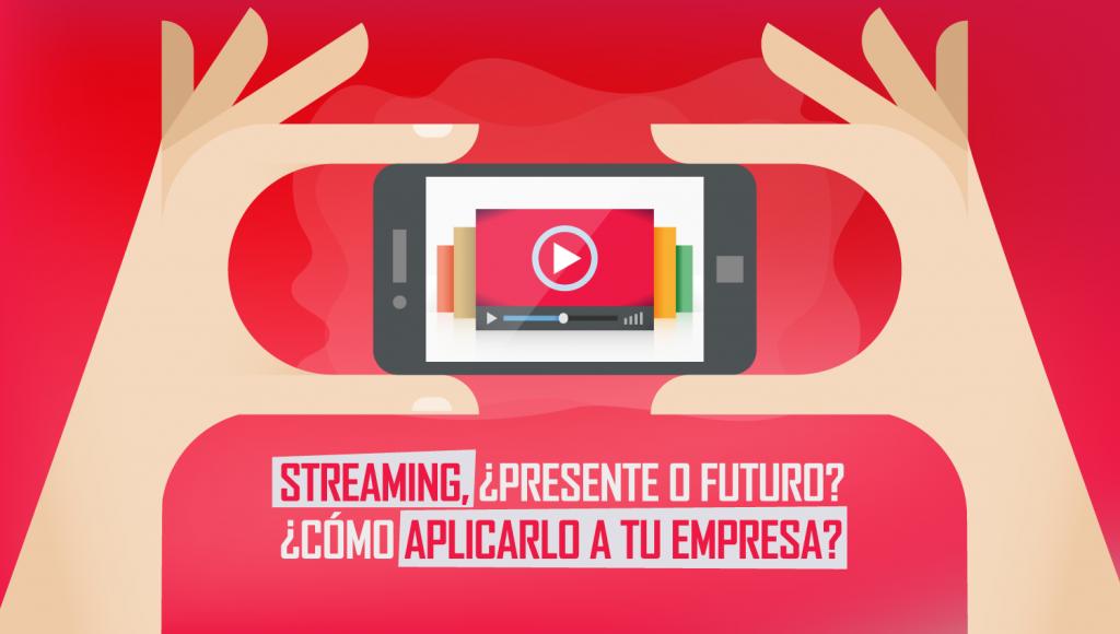 streaming-presente-futuro-empresa